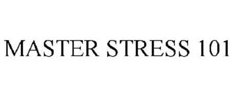 MASTER STRESS 101