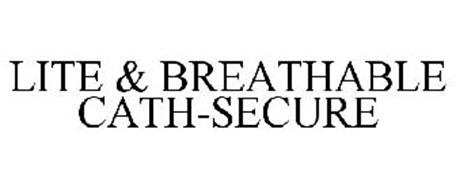 LITE & BREATHABLE CATH-SECURE