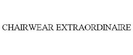 CHAIRWEAR EXTRAORDINAIRE