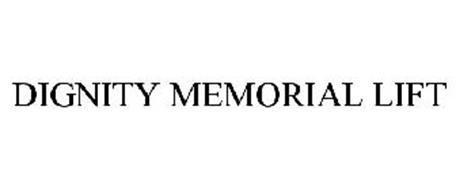 DIGNITY MEMORIAL LIFT