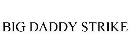 BIG DADDY STRIKE