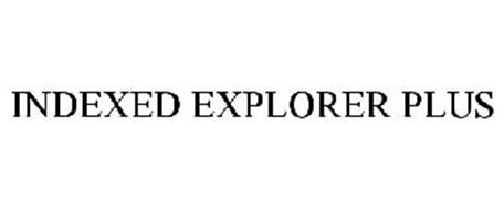 INDEXED EXPLORER PLUS