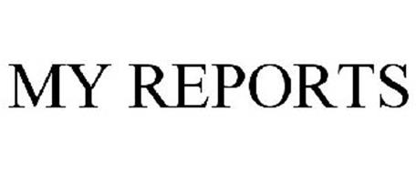 MY REPORTS