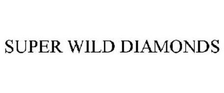 SUPER WILD DIAMONDS