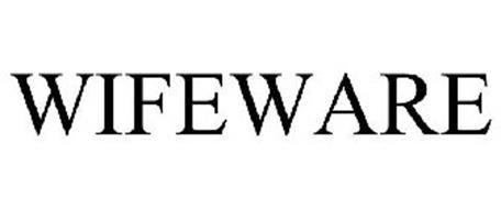 WIFEWARE
