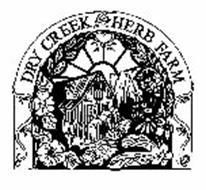 DRY CREEK HERB FARM