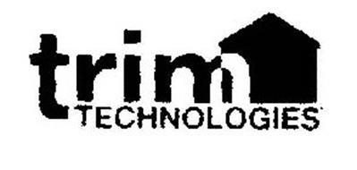 TRIM TECHNOLOGIES