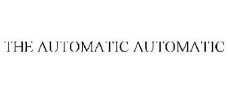 THE AUTOMATIC AUTOMATIC