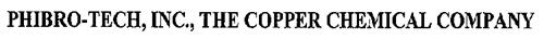 PHIBRO-TECH INC. THE COPPER CHEMICAL COMPANY