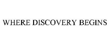 WHERE DISCOVERY BEGINS