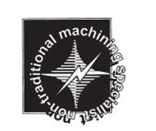 NON-TRADITIONAL MACHINING SPECIALIST