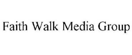 FAITH WALK MEDIA GROUP