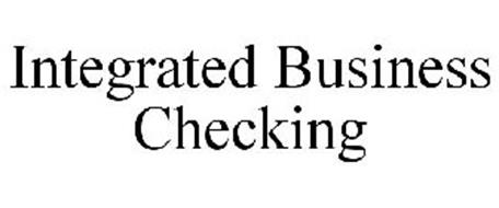 INTEGRATED BUSINESS CHECKING