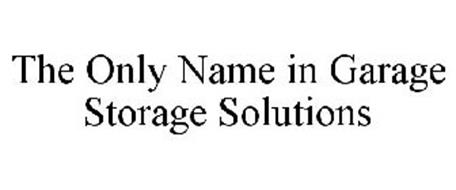 THE ONLY NAME IN GARAGE STORAGE SOLUTIONS