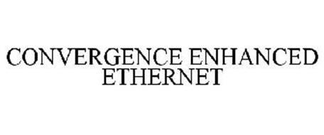 CONVERGENCE ENHANCED ETHERNET
