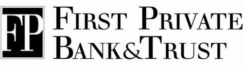 FP FIRST PRIVATE BANK & TRUST