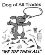 DOG OF ALL TRADES