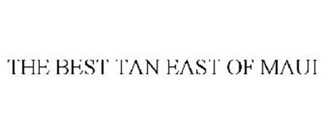 THE BEST TAN EAST OF MAUI