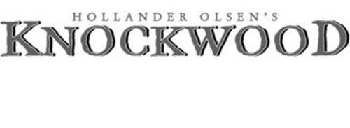 HOLLANDER OLSEN'S KNOCKWOOD