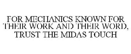 FOR MECHANICS KNOWN FOR THEIR WORK AND THEIR WORD, TRUST THE MIDAS TOUCH