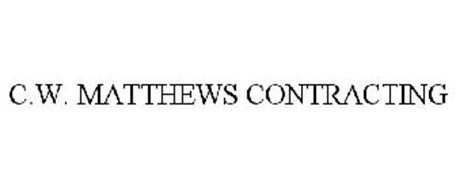 C.W. MATTHEWS CONTRACTING