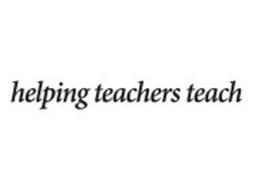 HELPING TEACHERS TEACH