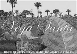 VEGA SANTA HIGH QUALITY HAND MADE DOMINICAN CIGARS