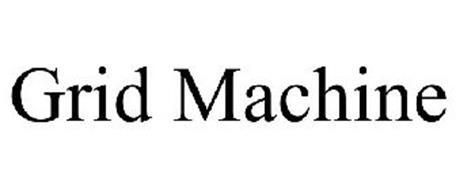 GRID MACHINE