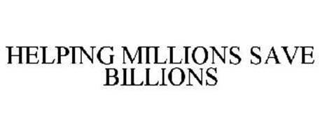 HELPING MILLIONS SAVE BILLIONS