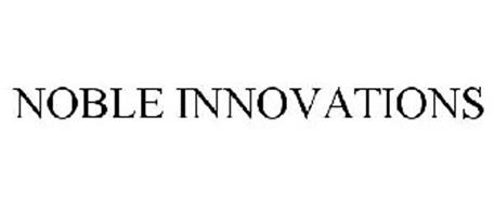NOBLE INNOVATIONS