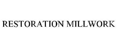 RESTORATION MILLWORK