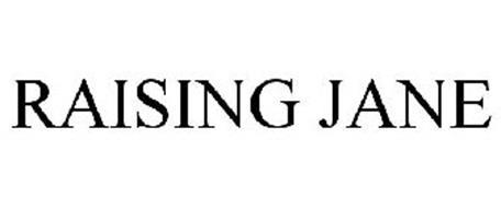 RAISING JANE