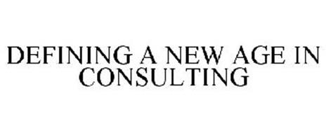 DEFINING A NEW AGE IN CONSULTING