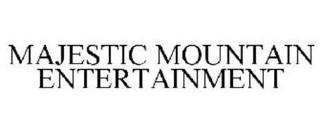 MAJESTIC MOUNTAIN ENTERTAINMENT