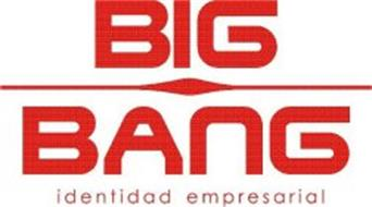 BIG BANG IDENTIDAD EMPRESARIAL