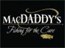 MACDADDY'S FISHING FOR THE CURE