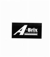 A-BRIX A NAME YOU CAN BUILD WITH