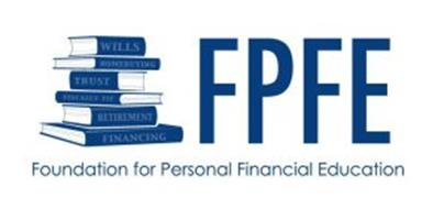 FPFE FOUNDATION FOR PERSONAL FINANCIAL EDUCATION WILLS HOME BUYING TRUST FICALLY FIT RETIREMENT FINANCING