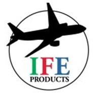 IFE PRODUCTS