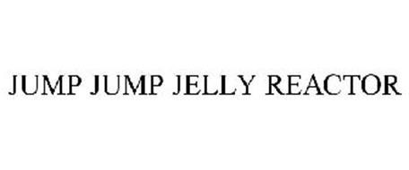 JUMP JUMP JELLY REACTOR
