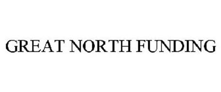 GREAT NORTH FUNDING