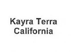 KAYRA TERRA CALIFORNIA