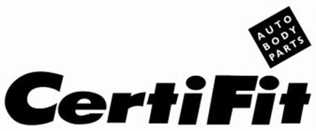 Certifit Auto Body Parts Trademark Of Certifit Inc Serial Number