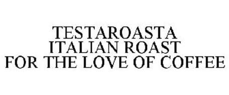 TESTAROASTA ITALIAN ROAST FOR THE LOVE OF COFFEE