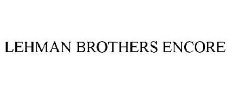 LEHMAN BROTHERS ENCORE
