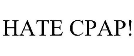 HATE CPAP!