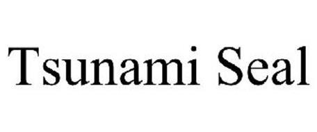 TSUNAMI SEAL