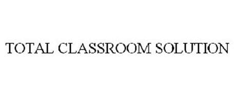 TOTAL CLASSROOM SOLUTION