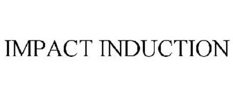 IMPACT INDUCTION