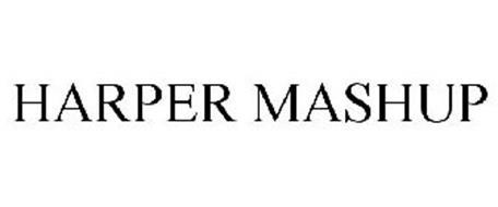 HARPER MASHUP